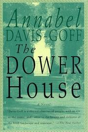 THE DOWER HOUSE by Annabel Davis-Goff