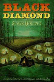 BLACK DIAMOND by Susan Holtzer