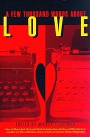 A FEW THOUSAND WORDS ABOUT LOVE by Mickey Pearlman