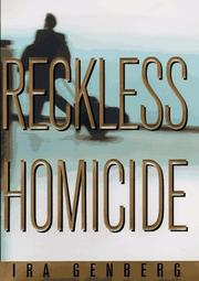 RECKLESS HOMICIDE by Ira Genberg