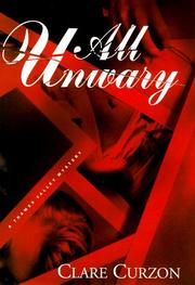 ALL UNWARY by Clare Curzon