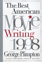THE BEST AMERICAN MOVIE WRITING 1998 by George Plimpton