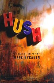 HUSH by Mark Nykanen