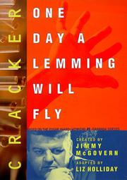 CRACKER: ONE DAY A LEMMING WILL FLY by Liz Holliday