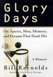 GLORY DAYS by Bill Reynolds