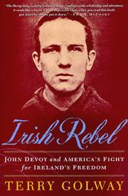 IRISH REBEL by Terry Golway