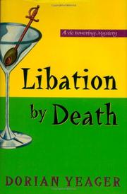 LIBATION BY DEATH by Dorian Yeager