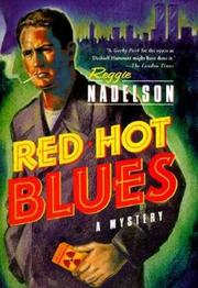 RED HOT BLUES by Reggie Nadelson