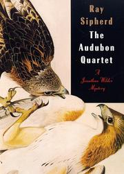 THE AUDUBON QUARTET by Ray Sipherd