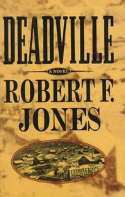 DEADVILLE by Robert F. Jones