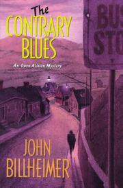 THE CONTRARY BLUES by John Billheimer