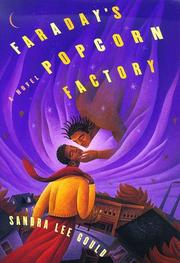 FARADAY'S POPCORN FACTORY by Sandra Lee Gould