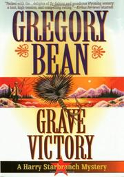 GRAVE VICTORY by Gregory Bean