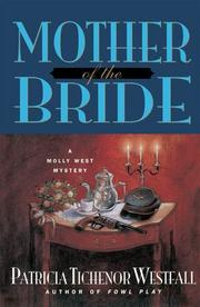 MOTHER OF THE BRIDE by Patricia Tichenor Westfall