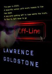 OFFLINE by Lawrence Goldstone