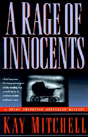 A RAGE OF INNOCENTS by Kay Mitchell