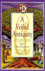 A VEILED ANTIQUITY by Rett MacPherson
