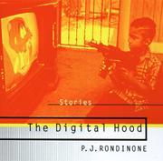 THE DIGITAL HOOD by P.J. Rondinone