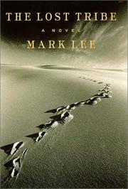 THE LOST TRIBE by Mark Lee