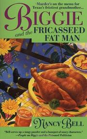 BIGGIE AND THE FRICASSEED FAT MAN by Nancy Bell