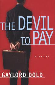 THE DEVIL TO PAY by Gaylord Dold