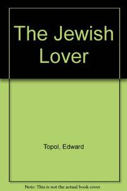 THE JEWISH LOVER by Edward Topol