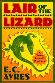 LAIR OF THE LIZARD by E.C. Ayres