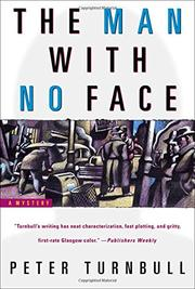 THE MAN WITH NO FACE by Peter Turnbull