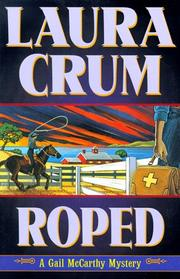 ROPED by Laura Crum