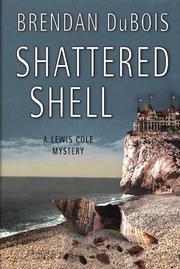 SHATTERED SHELL by Brendan Dubois