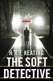 THE SOFT DETECTIVE by H.R.F. Keating