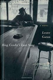 BING CROSBY'S LAST SONG by Lester Goran