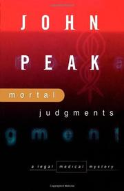 MORTAL JUDGMENT by John A. Peak