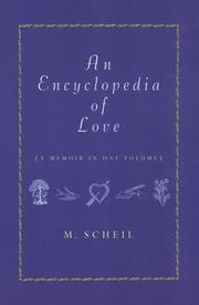 AN ENCYCLOPEDIA OF LOVE by M. Scheil
