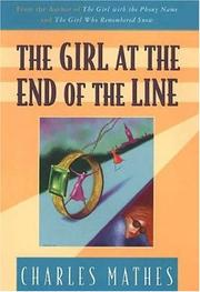 THE GIRL AT THE END OF THE LINE by Charles Mathes