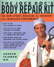 THE JOCK DOC'S BODY REPAIR KIT by M.D. Feldman