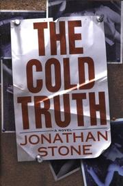 THE COLD TRUTH by Jonathan Stone
