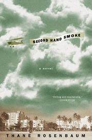 SECOND HAND SMOKE by Thane Rosenbaum