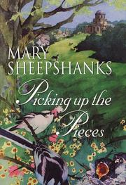 PICKING UP THE PIECES by Mary Sheepshanks
