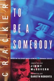 CRACKER: TO BE A SOMEBODY by Gareth Roberts