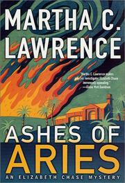 ASHES OF ARIES by Martha C. Lawrence