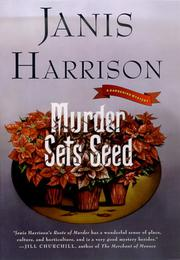 MURDER SETS SEED by Janis Harrison