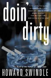 DOIN' DIRTY by Howard Swindle
