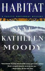 HABITAT by Skye Kathleen Moody