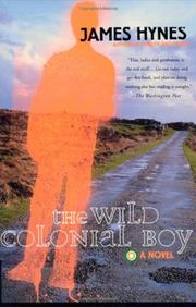 THE WILD COLONIAL BOY by James Hynes