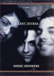SILENT EXTRAS by Arnon Grunberg