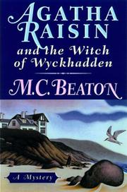 AGATHA RAISIN AND THE WITCH OF WYCKHADDEN by M.C. Beaton