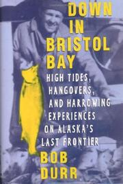 DOWN IN BRISTOL BAY by Robert Durr