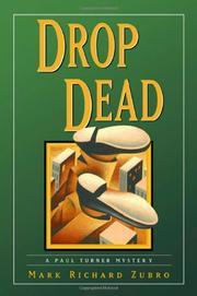 DROP DEAD by Mark Richard Zubro