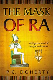 THE MASK OF RA by P.C. Doherty
